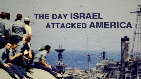 Israel's Attack on USS LIBERTY airs on Al Jazeera America