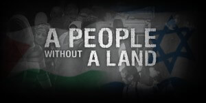 A People without a Land, a film documentary by Eliyahu and Pennie Ungar-Sargon