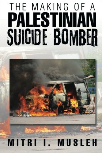 Book Cover: The Making of a Palestinian Suicide Bomber