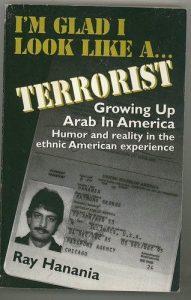 """Ray Hanania """"Terrorist"""""""