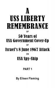 USS Liberty Remembrance of 50 years USA Government Cover-Up of Israel's 8 June 1967 Attack on USA Spy-Ship