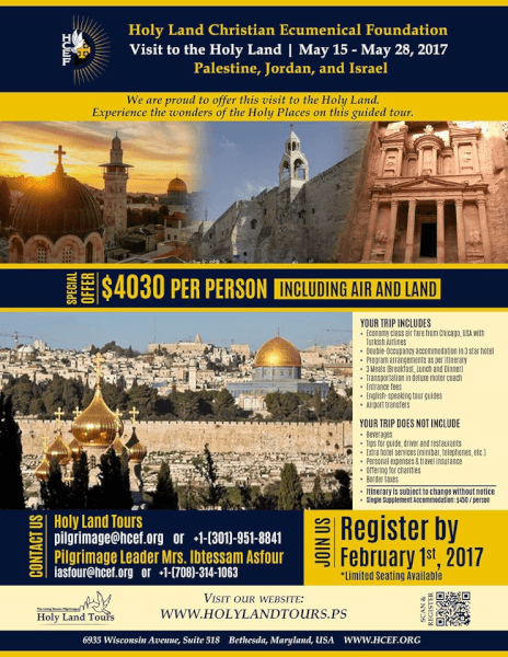 Ibtesam Asfour and the holy Land Ecumenical Foundation will host a 2 week tour to the Holy Land May 15 to May 28