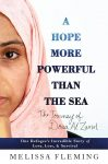 """Melissa Fleming's book, """"A Hope More Powerful than the Sea"""" book cover"""