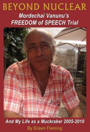 Mordechai Vanunu: Nuclear Whistleblower or Tool?