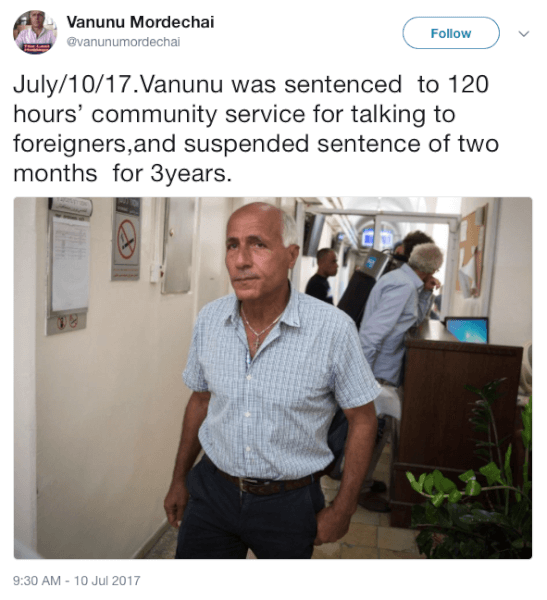 Israel's Nuclear Whistleblower Mordechai Vanunu Sentenced and Threatened