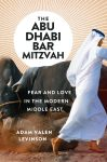 The Abu Dhabi Bar Mitzvah by Adam Levinson