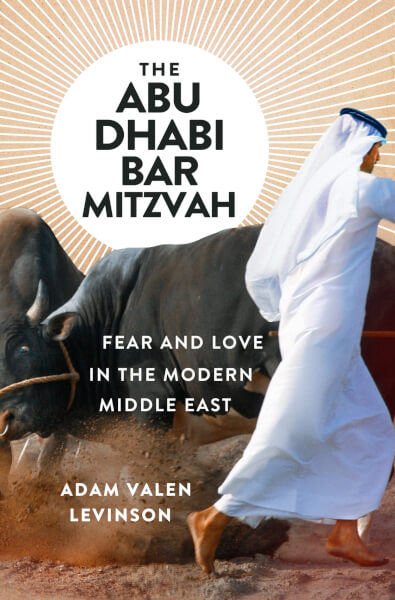 Adam Levinson releases new book The Abu Dhabi Bar Mitzvah