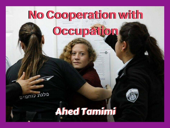 Poster of Palestinian hero Ahed Tamimi after she was arrested for trying to protect her family from the Israeli military.