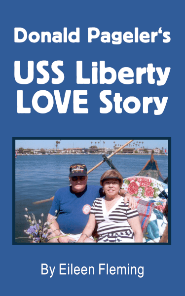 Love Story by USS Liberty Survivor of The Six-Day War