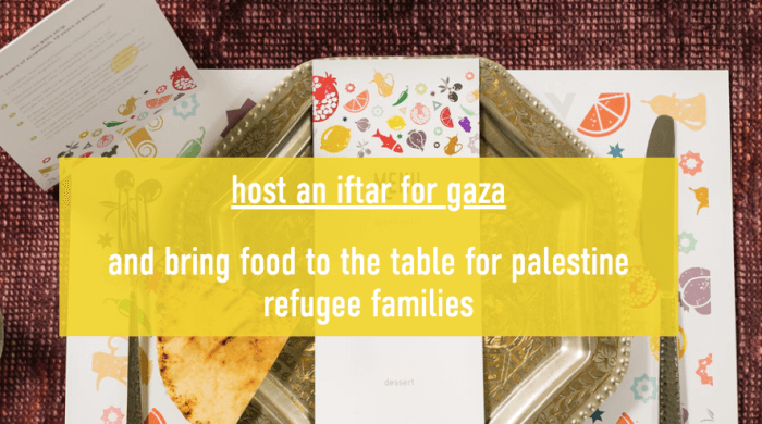 Host an Iftar to help Gaza refugees