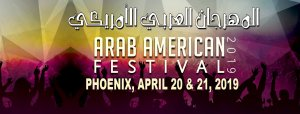 Arab American Festival Phoenix, Arizona, April 20-21, 2019 @ Arab American Festical