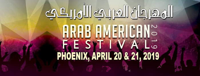 Arab American Festival Phoenix, Arizona April 20-21, 2019