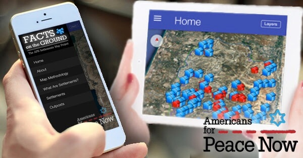 "Americans for Peace Now launches new ""Settlement Map"" App"