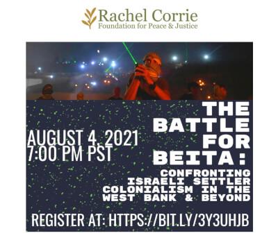 Rachel Corrie Foundation: The Battle for Beita, Aug. 4, 2021